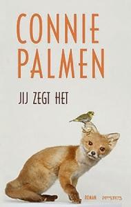 """connie-palmen-wint-libris-literatuur-prijs-met-""""jij-zegt-het""""-–-lees-de-ons-erfdeel-recensie"""